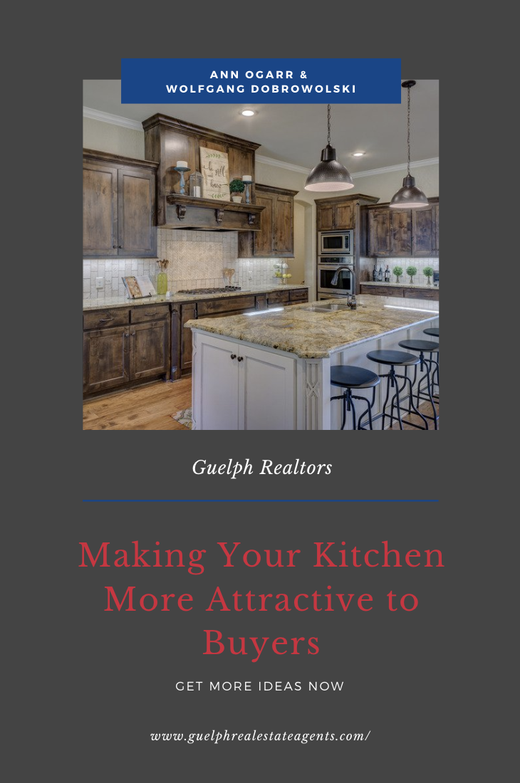 Guelph Realtors - Making Your Kitchen More Attractive to Buyers