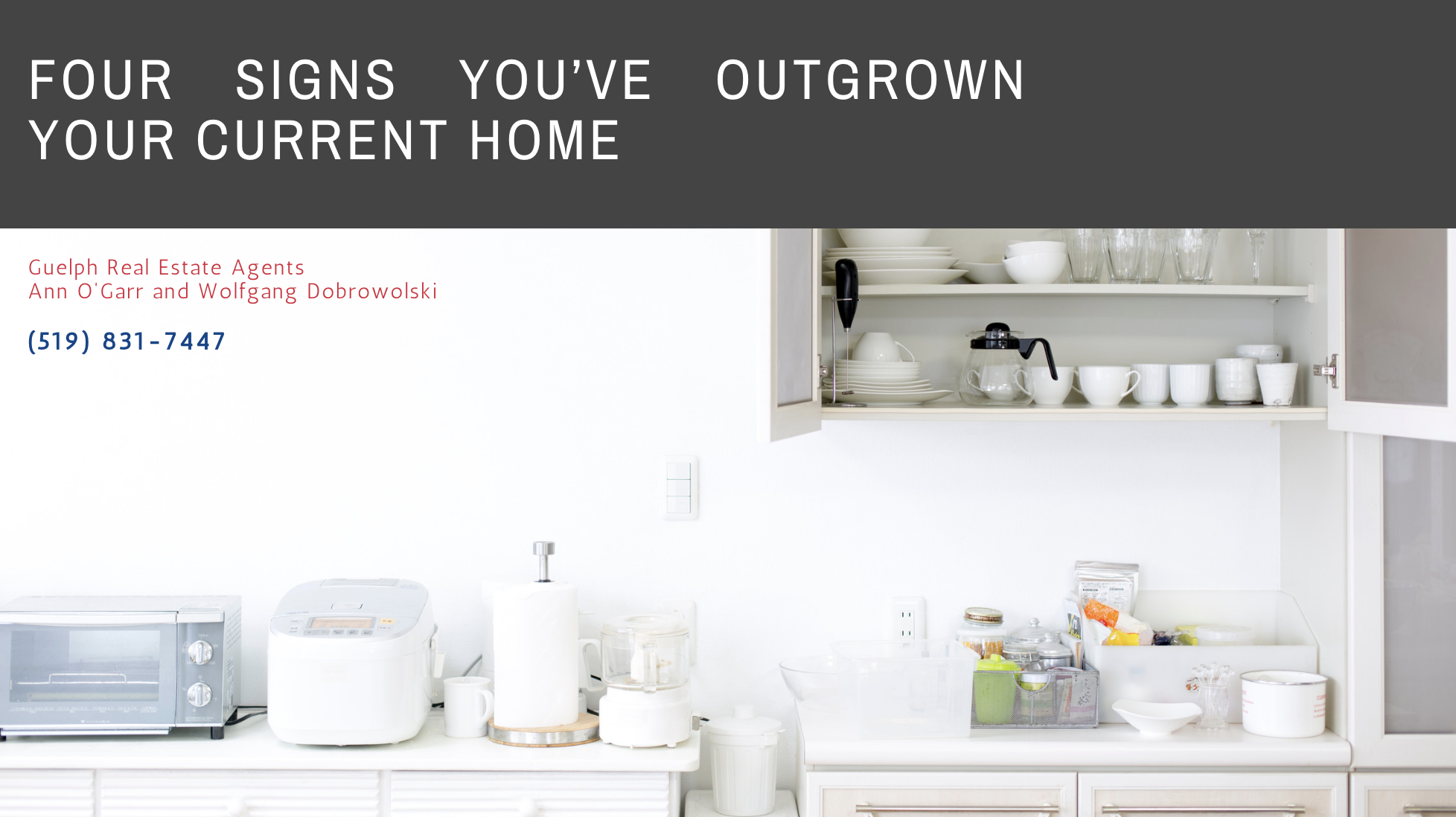 Guelph Real Estate - Have You Outgrown Your Home?