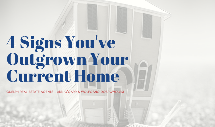 Guelph Realtors - 4 Signs You've Outgrown Your Current Home