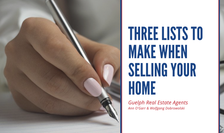 Three Lists to Make - Guelph Real Estate Agents